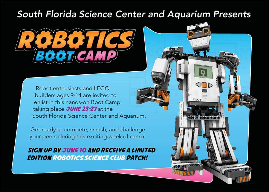 June 23 27 Robotics Boot Camp At The Science Museum